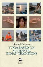 Yoga Based on Authentic Indian Traditions