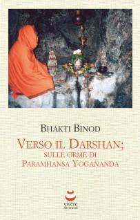 (Italiano) Verso il Darshan; sulle orme di Paramhansa Yogananda
