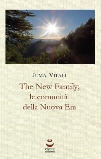 (Italiano) The New Family; le comunità della Nuova Era