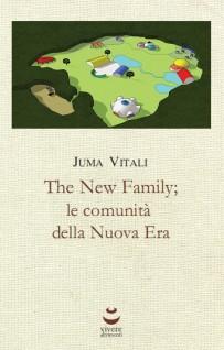The New Family; le comunità della Nuova Era