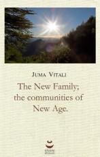 The New Family; the communities of New Age